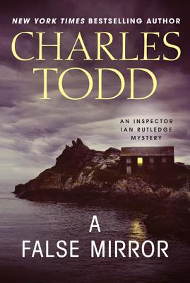 A False Mirror By Todd, Charles