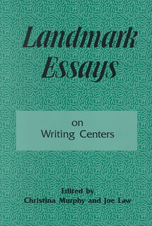 Landmark Essays on Writing Centers By Murphy, Christina (EDT)
